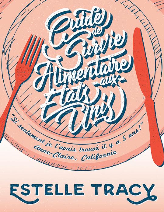Annvie's - Guide de survie alimentaires aux Etats-Unis